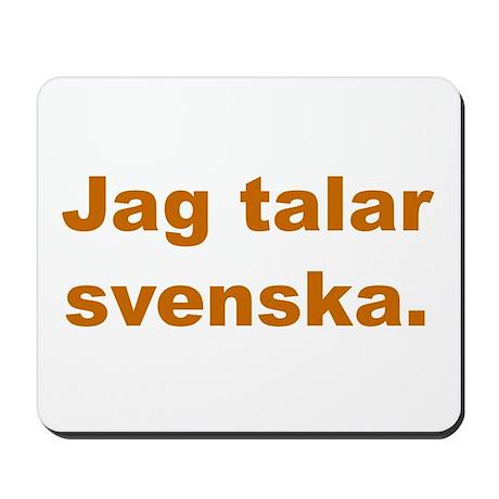 Jag talar svenska Mousepad by thelocalshop