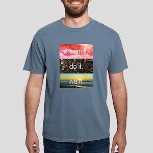 Dream It Do It Live It T-Shirt