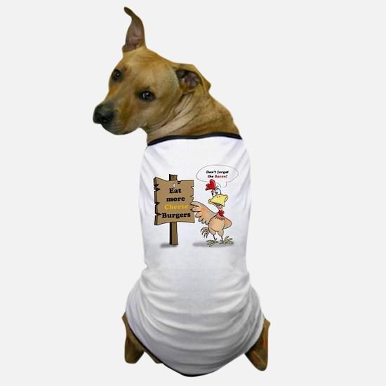 Eat More Burgers Dog T-Shirt