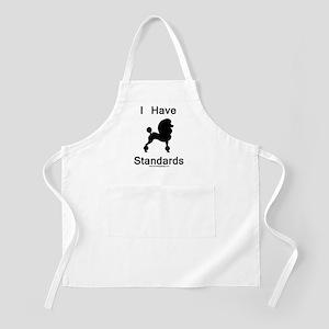 Poodle - I Have Standards Apron