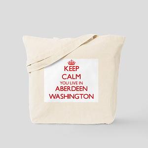Keep calm you live in Aberdeen Washington Tote Bag