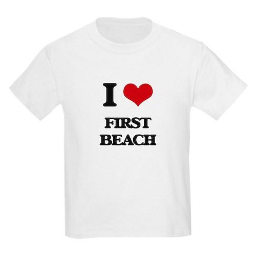 I Love First Beach T-Shirt