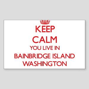 Keep calm you live in Bainbridge Island Wa Sticker