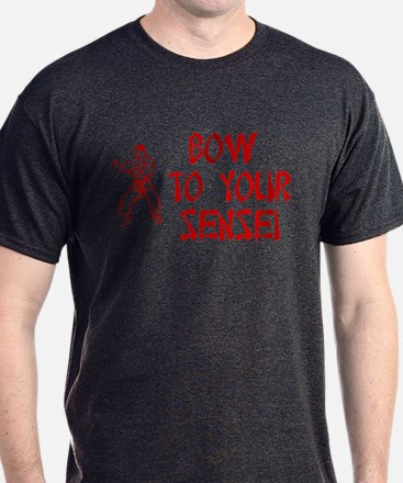 BOW TO YOUR SENSEI T-Shirt