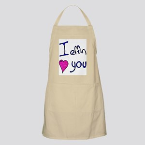 I effin love you BBQ Apron