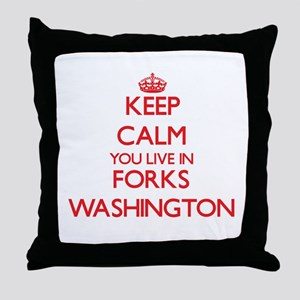Keep calm you live in Forks Washingto Throw Pillow