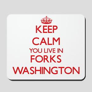 Keep calm you live in Forks Washington Mousepad