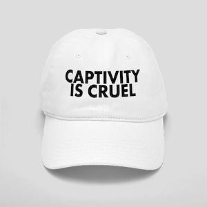 Captivity is cruel - Cap