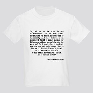 "JFK Quote ""Let us not be blin Kids Light T-Shirt"