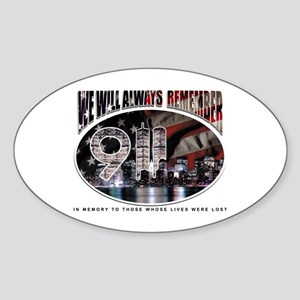 We Will Always Remember 911 Oval Sticker