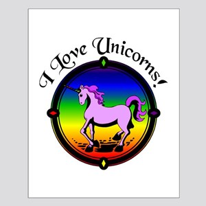 I Love Unicorns 14x14 Poster