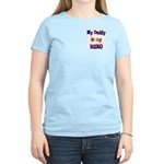 My daddy is my Hero Women's Light T-Shirt