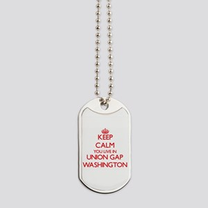 Keep calm you live in Union Gap Washingto Dog Tags