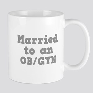 Married to an OB/GYN Mug