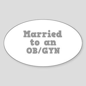 Married to an OB/GYN Oval Sticker
