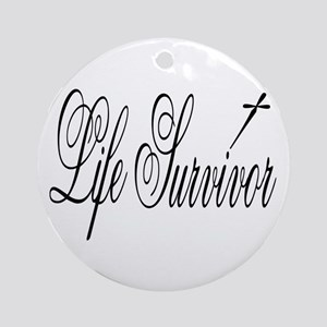 Life Survivor Ornament (Round)