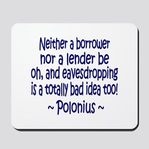 Polonius Paraphrase Mousepad