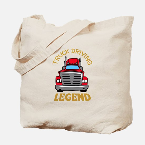 TRUCK DRIVING LEGEND Tote Bag