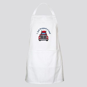 JUST DROPPED A LOAD Apron