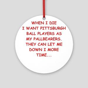 pittsburgh sports joke Ornament (Round)