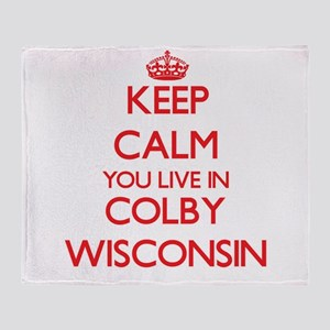 Keep calm you live in Colby Wisconsi Throw Blanket