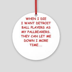 detroit sports joke Ornament (Round)
