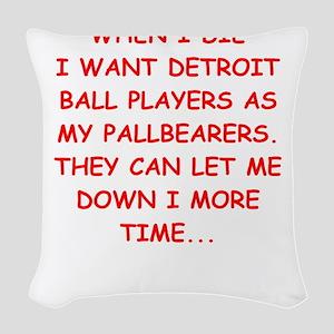 detroit sports joke Woven Throw Pillow