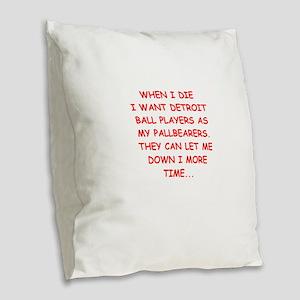 detroit sports joke Burlap Throw Pillow