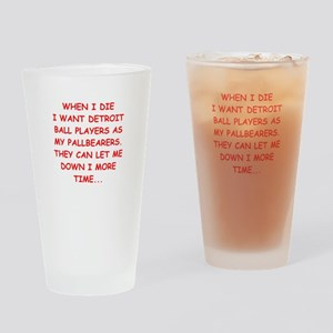 detroit sports joke Drinking Glass