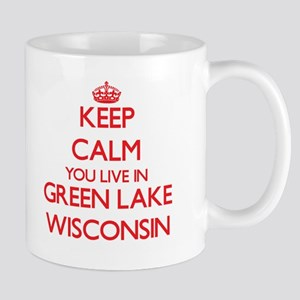 Keep calm you live in Green Lake Wisconsin Mugs