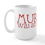 Murphy: Optimist Large Mug