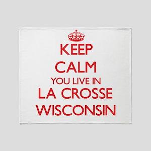 Keep calm you live in La Crosse Wisc Throw Blanket