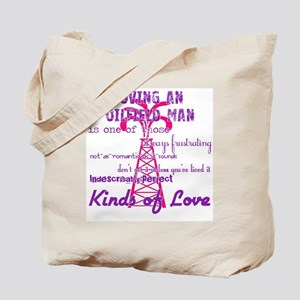 LovingAnOilfieldMan Tote Bag