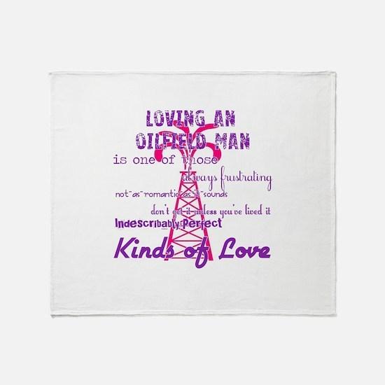 LovingAnOilfieldMan Throw Blanket