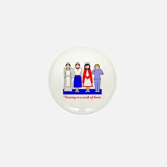 Nursing Is A Work Of Heart Mini Button