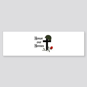 HONOR OUR HEROES Bumper Sticker