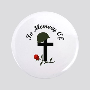 "IN MEMORY OF 3.5"" Button"