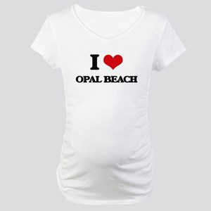 I Love Opal Beach Maternity T-Shirt