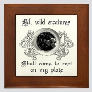 all wild creatures shall come Framed Tile