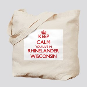 Keep calm you live in Rhinelander Wiscons Tote Bag