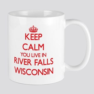 Keep calm you live in River Falls Wisconsin Mugs