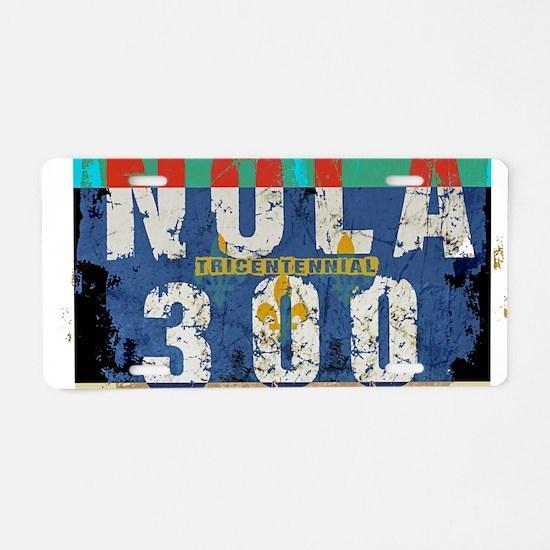 NOLA 300 Year Tricentennial Aluminum License Plate