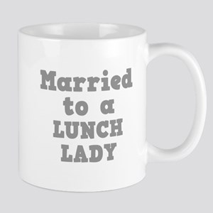 Married to a Lunch Lady Mug