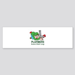 PLUMBERS KNOW THEIR CRAP Bumper Sticker