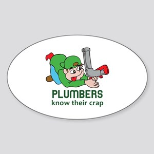 PLUMBERS KNOW THEIR CRAP Sticker