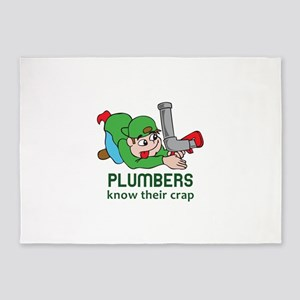 PLUMBERS KNOW THEIR CRAP 5'x7'Area Rug