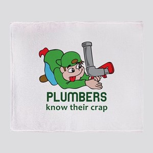PLUMBERS KNOW THEIR CRAP Throw Blanket