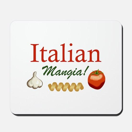 ITALIAN MANGIA Mousepad