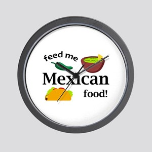 FEED ME MEXICAN Wall Clock