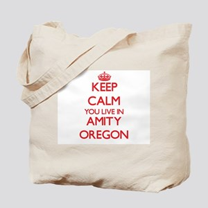 Keep calm you live in Amity Oregon Tote Bag